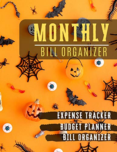 Monthly Bill Organizer: Budget and debt Bill Planner Sheets | Weekly Expense Tracker Bill Organizer Notebook for Business or Personal Finance Planning Workbook | pumpkin halloween design
