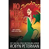 No Were To Run (Shift Happens) (Volume 3) by Robyn Peterman (2016-07-18)