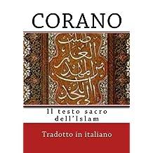 Corano: Il testo sacro dell'Islam (I testi sacri)