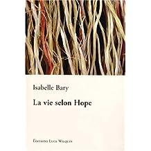 La vie selon Hope