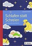Schlafen statt Schreien: Das liebevolle Einschlafbuch von Elizabeth Pantley (26. März 2014) Broschiert
