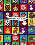 animaux de la ferme: Livre de coloriage pour les tout-petits, livre d'activités pour bébé pour les enfants de 1 à 4 ans, garçons ou filles, enfant ... formes simples, jardin d'enfants, garderie...