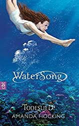 Watersong - Todeslied: Band 3