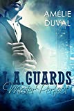 L.A. Guards: Mister Perfect