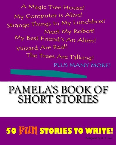 Pamela's Book Of Short Stories
