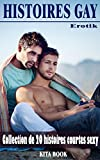 Histoires gay: Collection de 20 histoires courtes sexy (histoires de sexe)