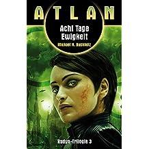 ATLAN Rudyn 3: Acht Tage Ewigkeit