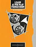 Learn as You Play French Horn: Tutor Book (Learn as You Play Series)