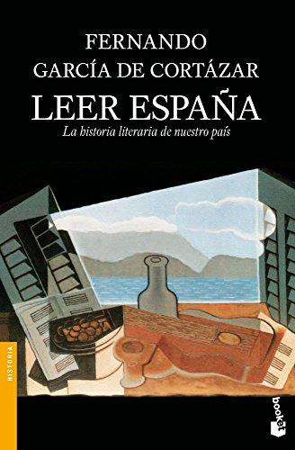 Leer España: La historia literaria de nuestro país (Divulgación. Historia) por Fernando García de Cortázar