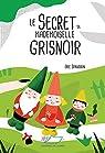 Le Secret de Mademoiselle Grisnoir par Sanvoisin