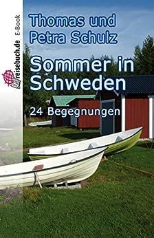 Sommer in Schweden: 24 Begegnungen