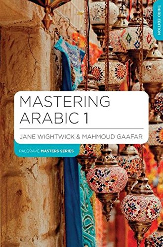 Mastering Arabic 1 (Palgrave Master Series (Languages))