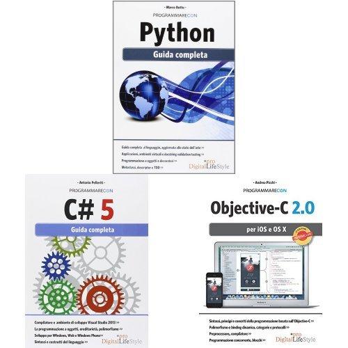 Selezione Linguaggi di Programmazione: Programmare con Python. Guida completa + Programmare con C# 5. Guida completa + Programmare con Objective-C 2.0 per iOS e OS X