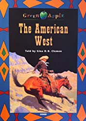 The American West. Con audiocassetta (Green apple)