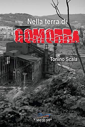 Nella terra di Gomorra por Tonino Scala