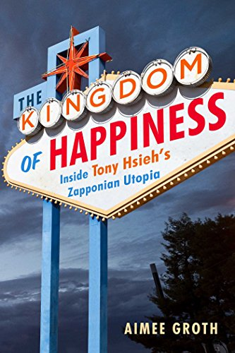 the-kingdom-of-happiness-inside-tony-hsiehs-zapponian-utopia-english-edition