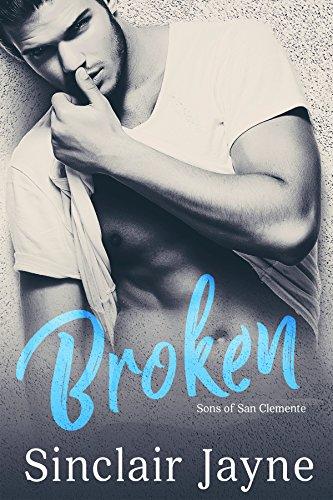 Broken (Sons of San Clemente Book 3) (English Edition)