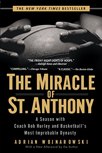 The Miracle of St. Anthony: A Season with Coach Bob Hurley and Basketball's Most Improbable Dynasty (Coach Baseball Jersey)