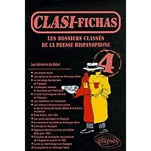 Les dossiers classés de la presse hispanophone : Tome 4, Clasi Fichas