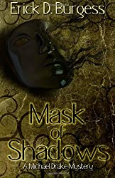 Mask of Shadows: A Michael Drake Mystery