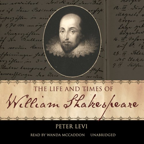 The Life and Times of William Shakespeare  Audiolibri