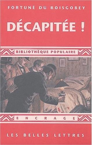 Décapitée !: (1888)