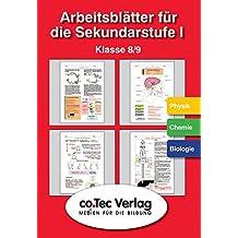 Arbeitsblätter für die Sekundarstufe I.  Physik /Chemie /Biologie Klasse 8 - 9. CD-ROM ab Windows 95/98/NT/2000/XP