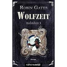 Wolfzeit: Runlandsaga BD 3