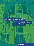 Deutsch im Hotel, neue Rechtschreibung, Tl.1, Gespräche führen