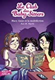 Le Club des Baby-Sitters, 17:Mary Anne et la malédiction