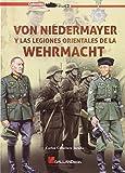 Von Niedermayer Y Las Legiones Orientales De La Wehrmacht (StuG3)