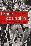 Diario de un skin (En primera persona)