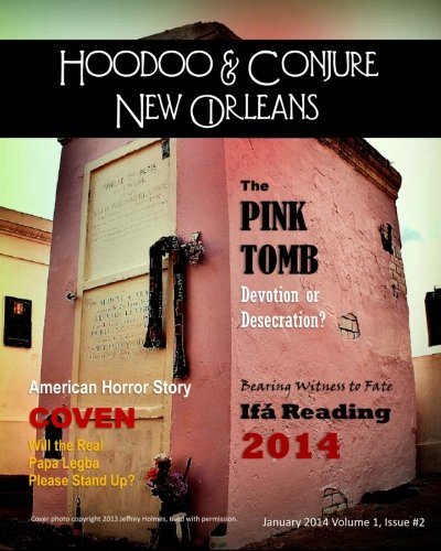 Hoodoo and Conjure New Orleans 2014