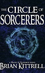 The Circle of Sorcerers: A Mages of Bloodmyr Novel: Book #1 (English Edition)