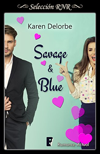 Savage & Blue de [Delorbe, Karen]