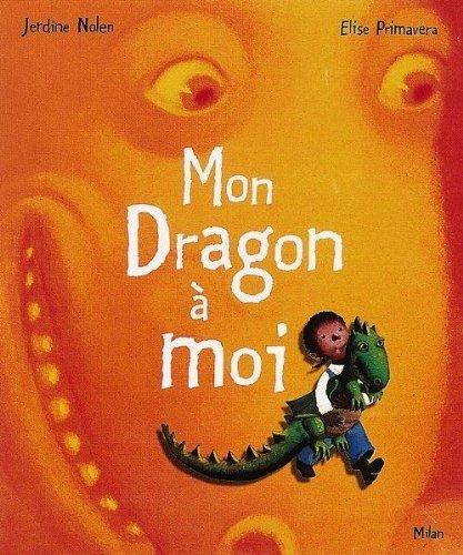 Mon dragon à moi