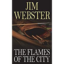 The Flames of the City