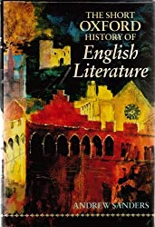The Short Oxford History of English Literature by Andrew Sanders (1994-05-26)