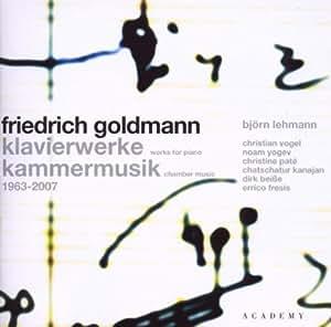 Friedrich Goldmann: Klavierwerke, Kammermusik