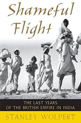 Price comparison product image Shameful Flight: The Last Years of the British Empire in India