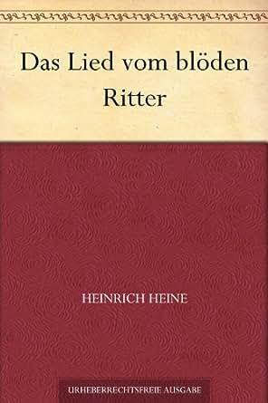 Das Lied vom blöden Ritter eBook: Heinrich Heine: Amazon