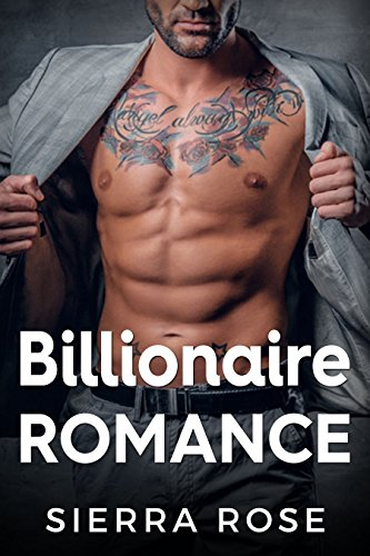 Billionaire Romance (8 Sexy, Contemporary Romance Stories)