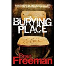 The Burying Place by Brian Freeman (2009-09-03)