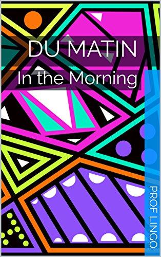 Couverture du livre Du Matin: In the Morning
