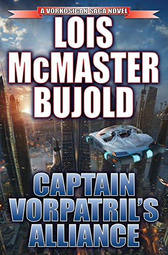 Captain Vorpatril's Alliance Limited Signed Edition (Miles Vorkosigan Adventures) by Lois McMaster Bujold (20-Nov-2012) Hardcover par Lois McMaster Bujold