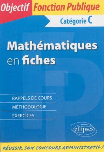 Mathématiques en Fiches Catégorie C