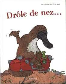Amazon Fr Drole De Nez Usatschow Andrej Faust Anke Hainaut Baertsoen Nelle Peil Simone Livres