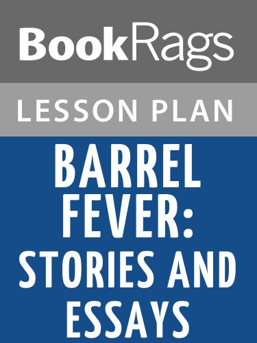 Lesson Plans Barrel Fever: Stories and Essays