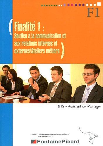 Finalité 1 : Soutien à la communication et aux relations internes et externes/Ateliers métiers BTS Assistant de Manager