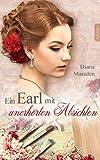 Ein Earl mit unerhörten Absichten (Die Wedmores 3)